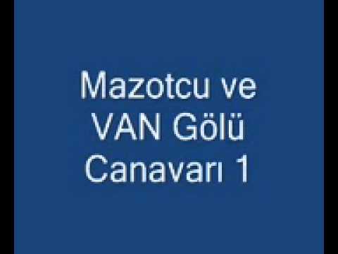 mazotcu ve van golu canavari 1 hi 58875