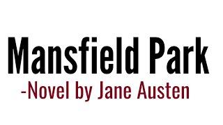 Mansfield Park : Novel by Jane Austen in Hindi summary & Explanation