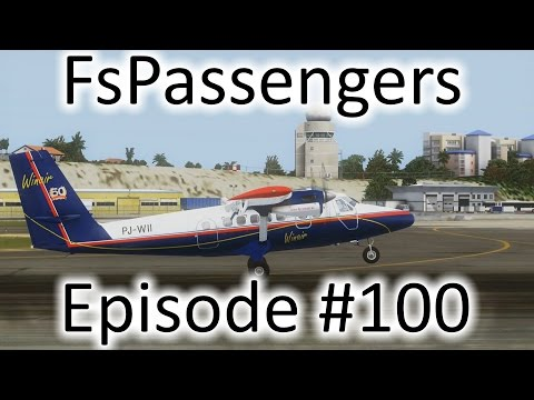 FSX | FsPassengers - Ep. #100 - St. Thomas to St. Maarten | DHC-6-300