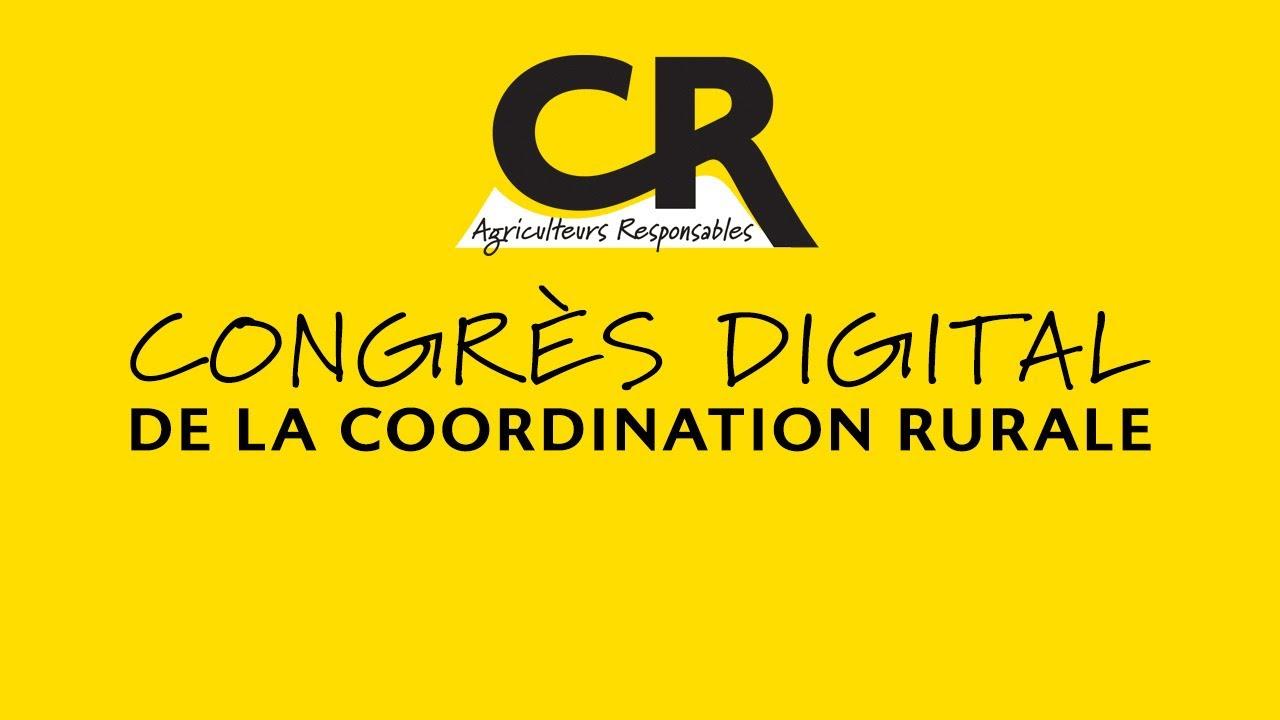 Congrès digital de la Coordination Rurale