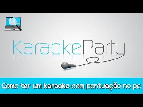 Como ter um karaoke no computador com pontuação online - Karaokeparty