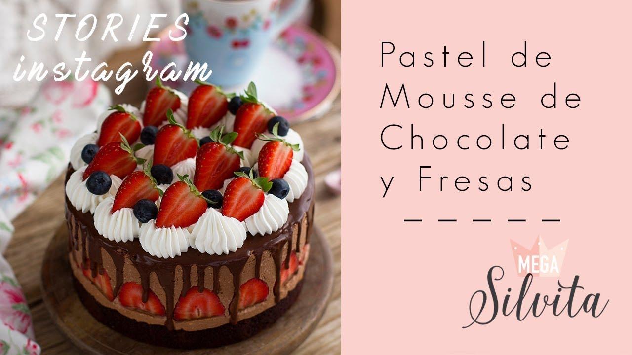 Pastel De Mousse De Chocolate Y Fresas Receta Stories Megasilvita