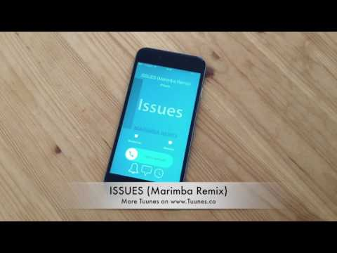 Issues Ringtone (Julia Michaels Tribute Marimba Remix Ringtone) • Download for iPhone & Android