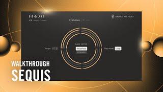 SEQUIS Walkthrough | Native Instruments