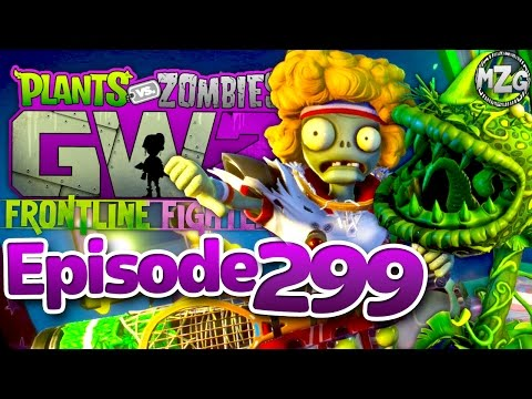 Serve and Volley! - Plants vs. Zombies: Garden Warfare 2 Gameplay - Episode 299