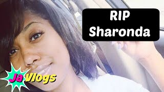 REST IN PEACE SHARONDA 👼🏾🙏🏾