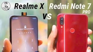 Realme X vs Redmi Note 7 Pro Comparison - What's Different?