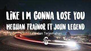 Lyric/lirik Meghan Trainor - Like I'm Gonna Lose You ft. John Legend | Cover Follow Meghan Trainor on: ⭐️Website : https://www.meghan-trainor.com/ ...