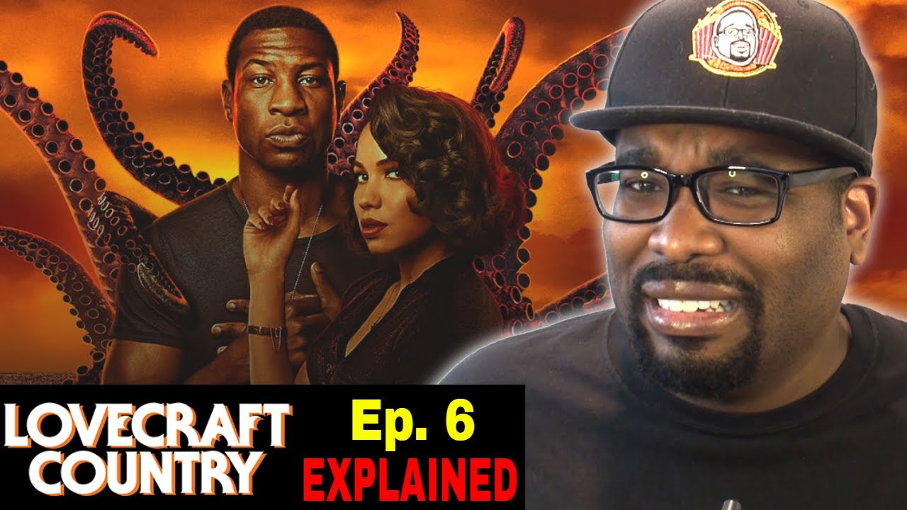 Lovecraft Country Episode 6 Explained | Was This Too Weird For You?