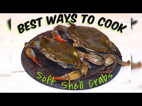 2 Best Ways To Cook Soft Shell Crabs [ Fried Soft Shell Crabs & Garlic Butter Soft Shell Crabs]