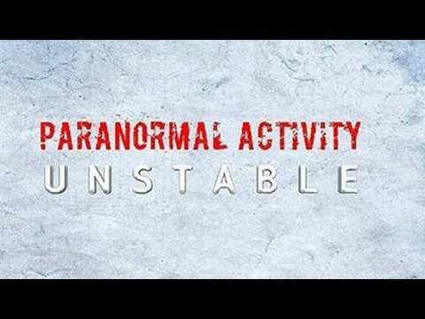 Paranormal Activity : Unstable (short Film)