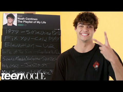 Noah Centineo Creates the Playlist to His Life  Teen Vogue