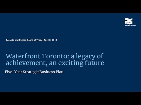 Waterfront Toronto launches Five Year Strategic Business Pla