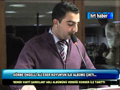 GÖRME ENGELLİ ALİ ESER KOYUN'UN İLK ALBÜMÜ ÇIKTI...