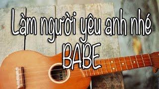 (Hướng dẫn ukulele)Làm người yêu anh nhé babe