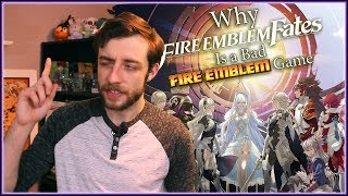 Why Fire Emblem Fates is a BAD Fire Emblem Game - BeyondPolygons
