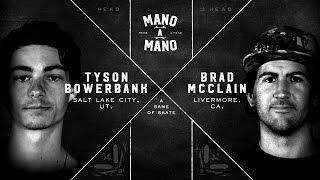 Mano A Mano Round 2: Tyson Bowerbank vs. Brad McClain