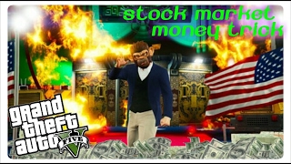 [Working] GTA 5 Story Mode Glitch: Stock Market Money Trick