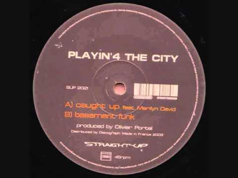 Playin' 4 The City - Basement Funk