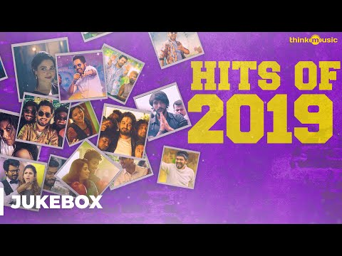Hits Of 2019 Tamil Songs  Audio Jukebox
