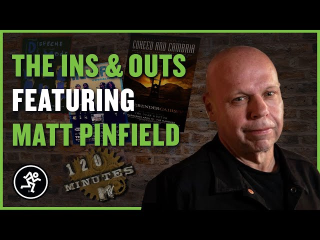 Matt Pinfield - The Ins & Outs With Mackie Episode 203