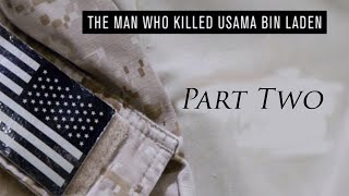 the man who killed osama bin laden part two