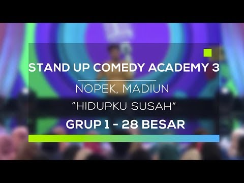 Stand Up Comedy Academy 3 : Nopek, Madiun - Hidupku Susah