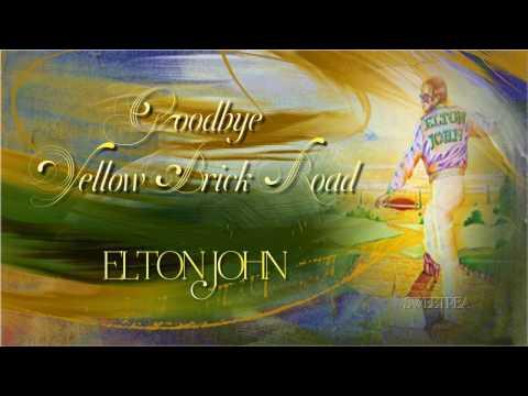 Elton John ♫ Goodbye Yellow Brick Road ☆ʟʏʀɪᴄ ᴠɪᴅᴇᴏ☆