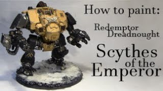 MaMTu - How to paint: Redemptor Dreadnought / Scythes of the Emperor [dt.]