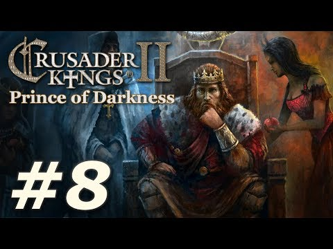 Crusader Kings II: Monks and Mystics - Prince of Darkness (Part 8)
