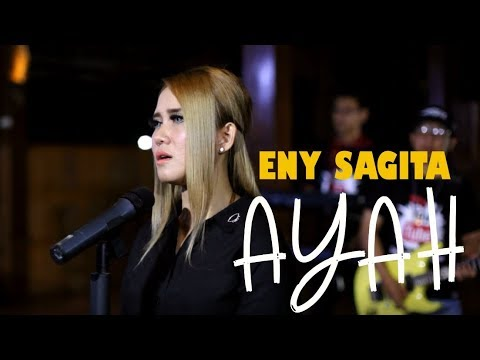 Eny Sagita - Ayah [Official Music Video]