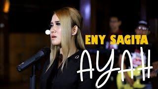 Eny Sagita - Ayah [Official Music Video]
