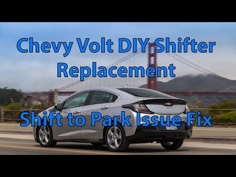 Chevy Volt Shifter DIY Replacement: Shift To Park repair