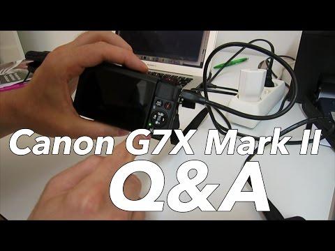 Canon G7X Mark II Q&A