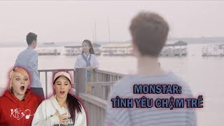 Monstar- TÌNH YÊU CHẬM TRỄ MV Reaction | That Plot Twist Though...