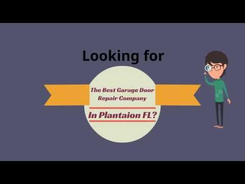 Garage Door Repair Plantation Florida
