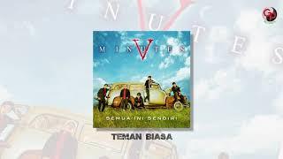Download lagu FIVE MINUTES - TEMAN BIASA (Official Audio)