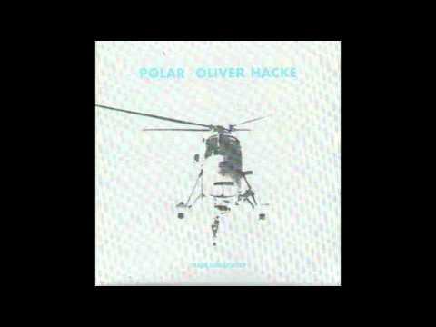 Oliver Hacke - Polar (Traum Schallplatten- early recordings)