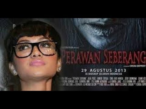 Film Perawan Seberang 2013 Complete And Full High Quality Youtube