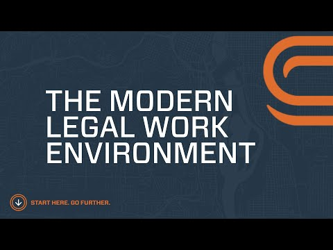 The Modern Legal Working Environment