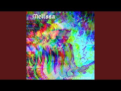 Melissa (Original Mix)