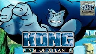 KONG | King of Atlantis | Full Movie