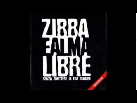 Zibba & Almalibre - Anche se oggi piove