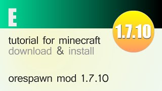ORESPAWN MOD 1.7.10 minecraft - how to download and install orespawn mod 1.7.10 (with forge)