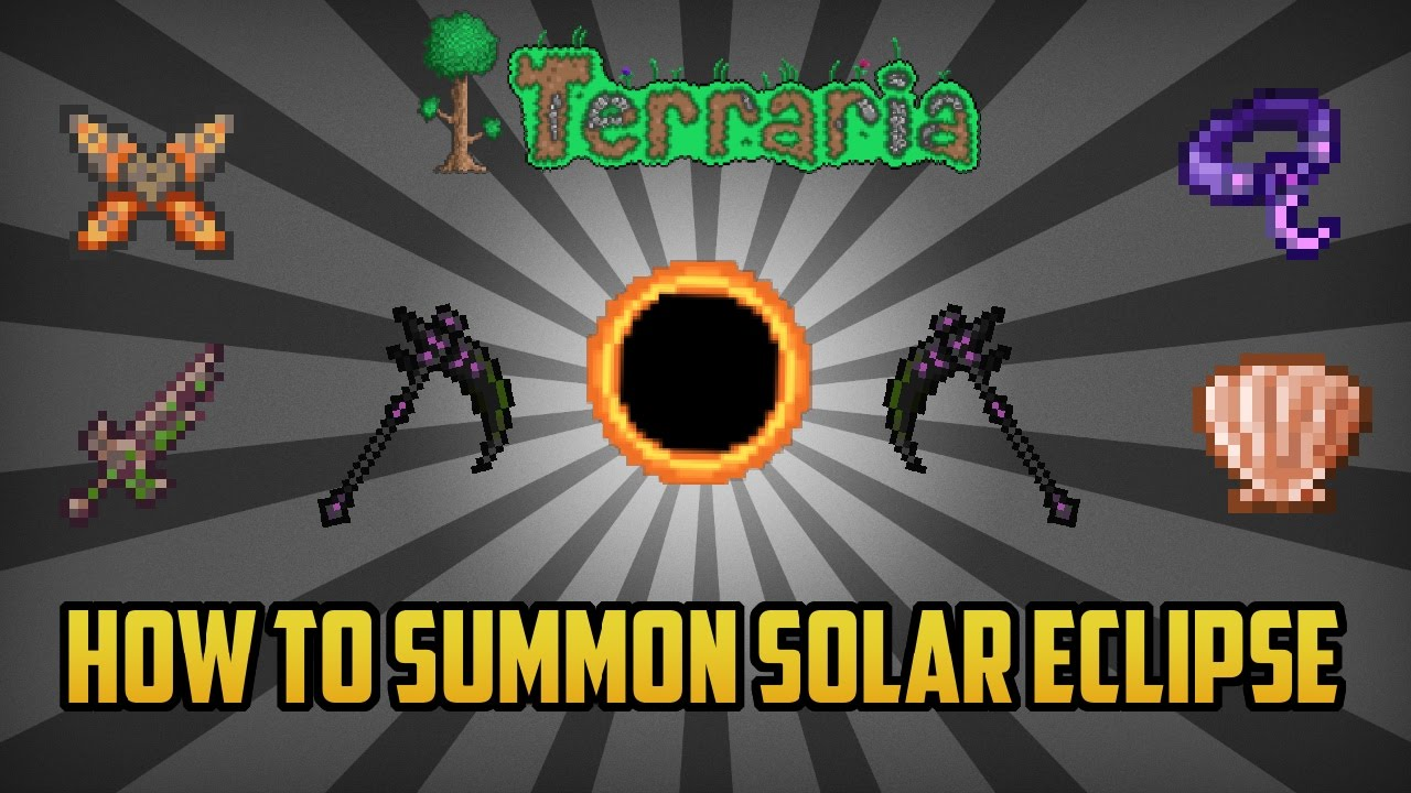 Terraria How To Summon A Solar Eclipse Pc Only Working 2017 Youtube What do you absolutley need from the solar eclipse? terraria how to summon a solar eclipse pc only working 2017