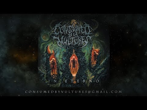 CONSUMED BY VULTURES - IN ETERNO [OFFICIAL ALBUM STREAM] (2017) SW EXCLUSIVE