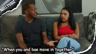 """When you and bae move in together""