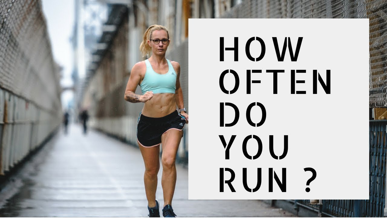 How often should you run? Is it OK to run every day? •