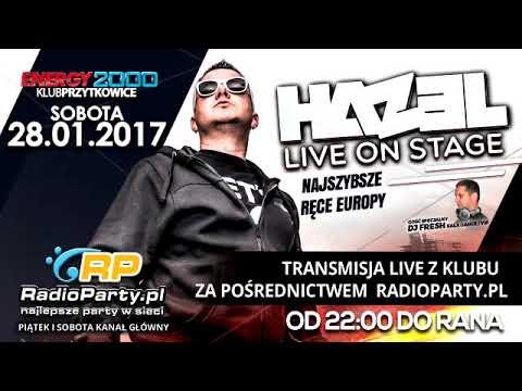 DJ HAZEL  ENERGY 2000 28.01.2017
