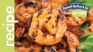 Grilled Spicy Peanut Butter Marinated Shrimp Recipe